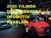 2020 YILI OTOMOTİV FUARLARI