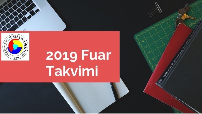 2019 Yılında Türkiye'de Düzenlenecek Fuarlar
