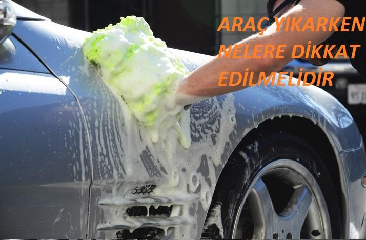 Arabayı Temizlerken Nelere Dikkat Edilmelidir