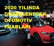 2020 YILINDA DÜNYA GENELİNDE YAPILACAK OTOMOTİV FUARLARI