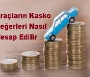 Araçların Kasko Değerleri Nasıl Hesap Edilir