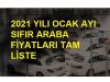 2021 yılı ocak ayı araba fiyatları
