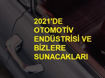 2021'de Otomotiv Endüstrisi