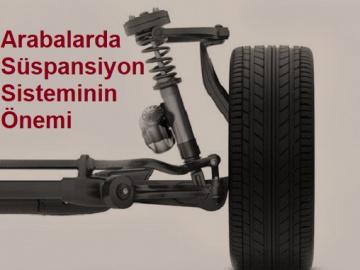 Arabalarda Süspansiyon Sisteminin Önemi